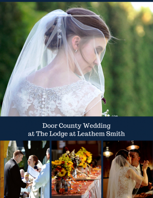 Door County Wedding and Reception Fall Weddings at the Lodge at Leathem Smith